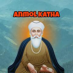 ANMOL KATHA