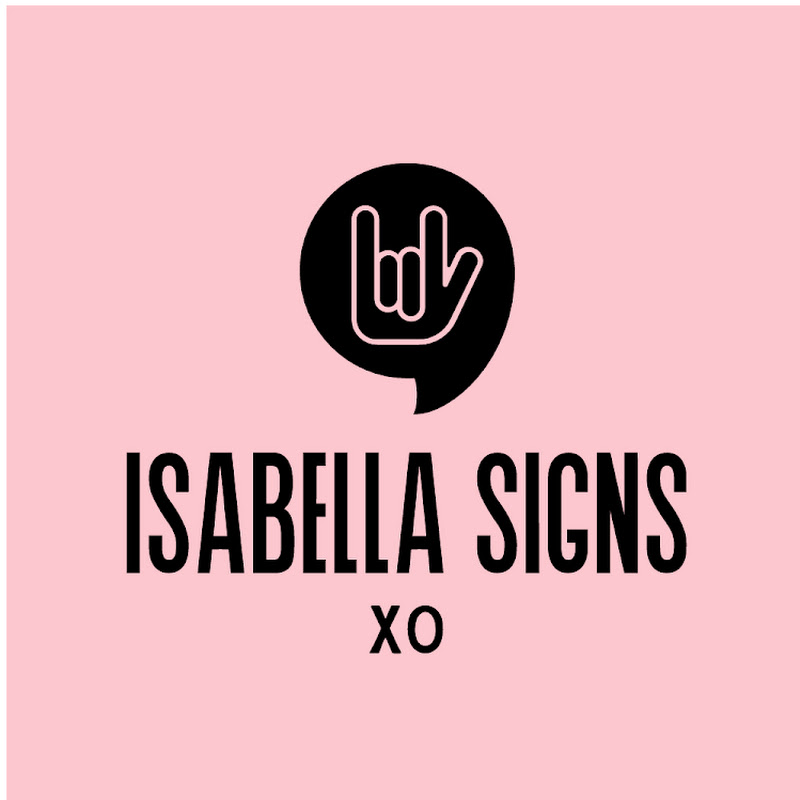 Isabella Signs