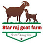 Star raj Goat farm