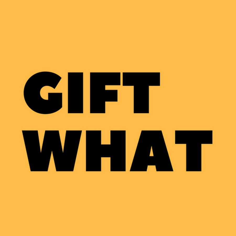 Gift What