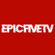 EpicFiveTV net worth