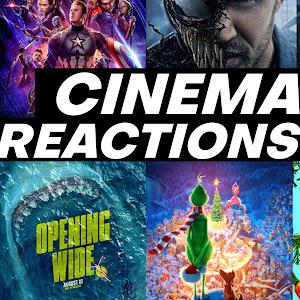 Cinema Reactions