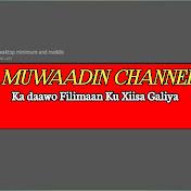 Muwaadin channel net worth