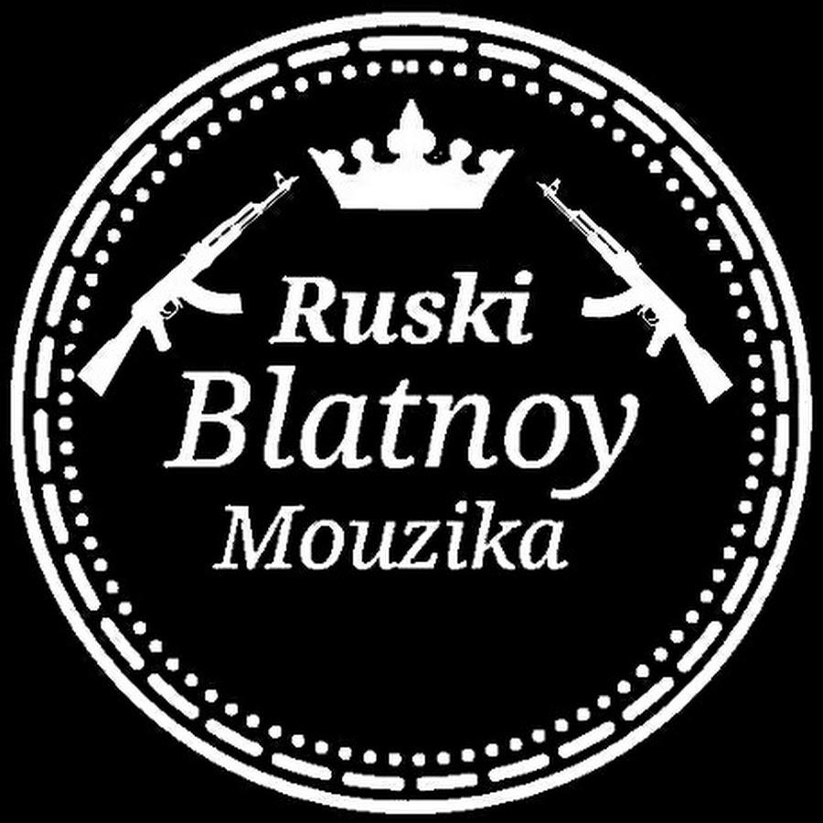Ruski Blatnoy Mouzika