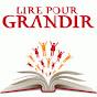LirePourGrandir - @LirePourGrandir - Youtube
