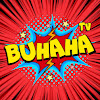 BUHAHA TV