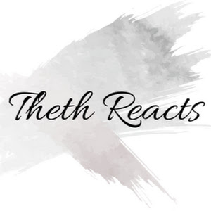 Theth Reacts