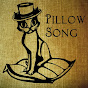 Pillow Song - @PillowSongTV - Youtube