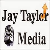 Jay Taylor Media net worth