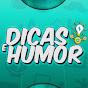 DICAS E HUMOR
