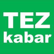 Tez Kabar net worth