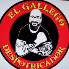 EL GALLEGO DESPOTRICANDO Vlogs EGDV