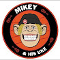 Mikey And His Uke - Youtube
