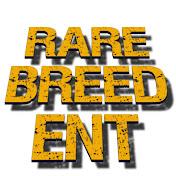 Rare Breed Ent net worth