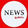 NEWS AM