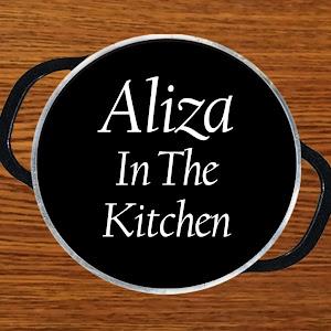 Aliza In The Kitchen