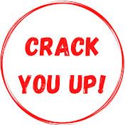 Crack You Up!