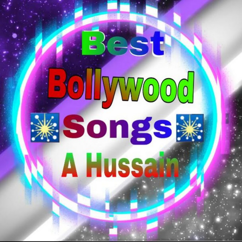 Best Bollywood Songs A Hussain