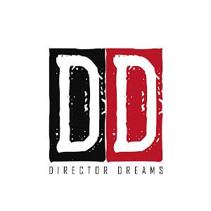 DIRECTOR DREAMS