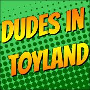 Dudes in Toyland net worth