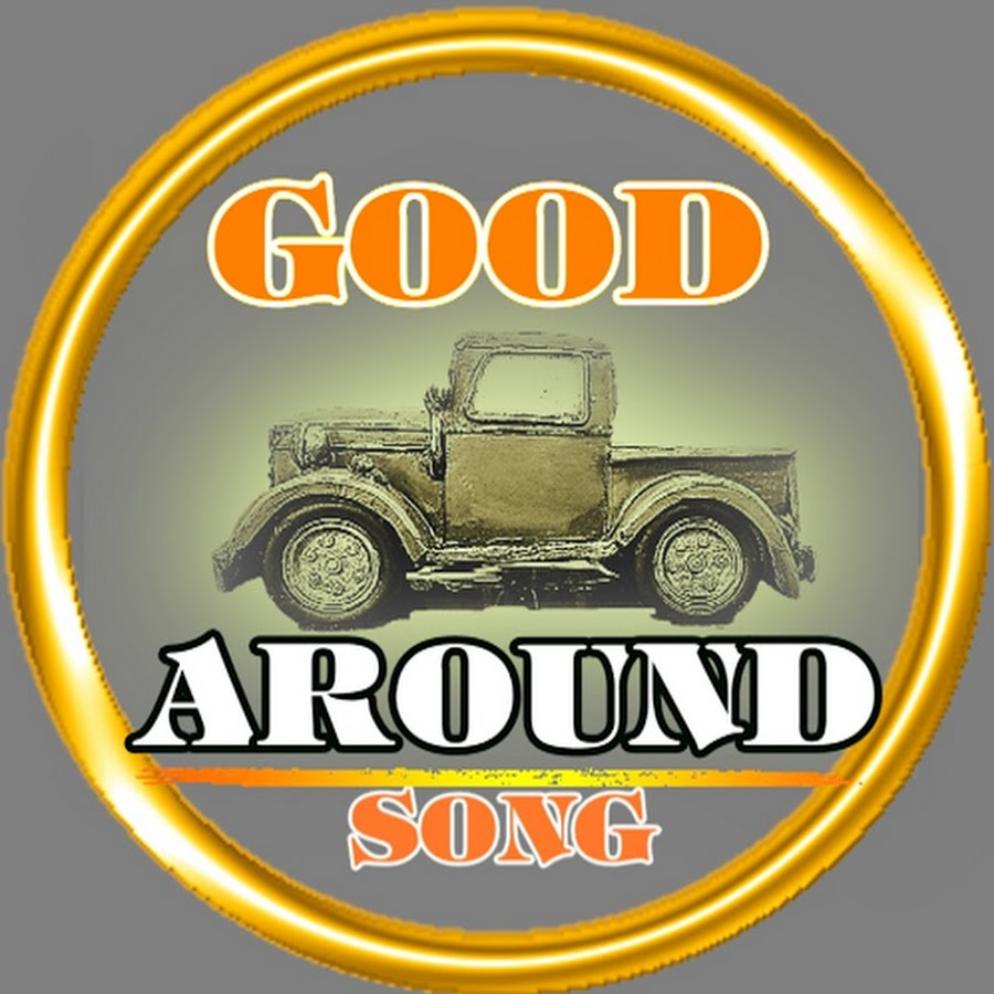 Good around song