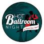 Hot Ballroom Night - Youtube
