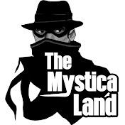 The Mystica Land net worth