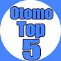 Otomo Top 5