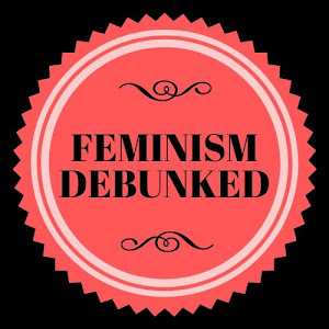 Feminism Debunked