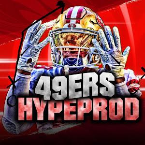 49ers Hype Prod