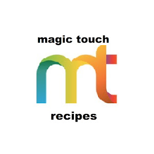 Magic Touch Recipes