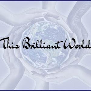 This Brilliant World