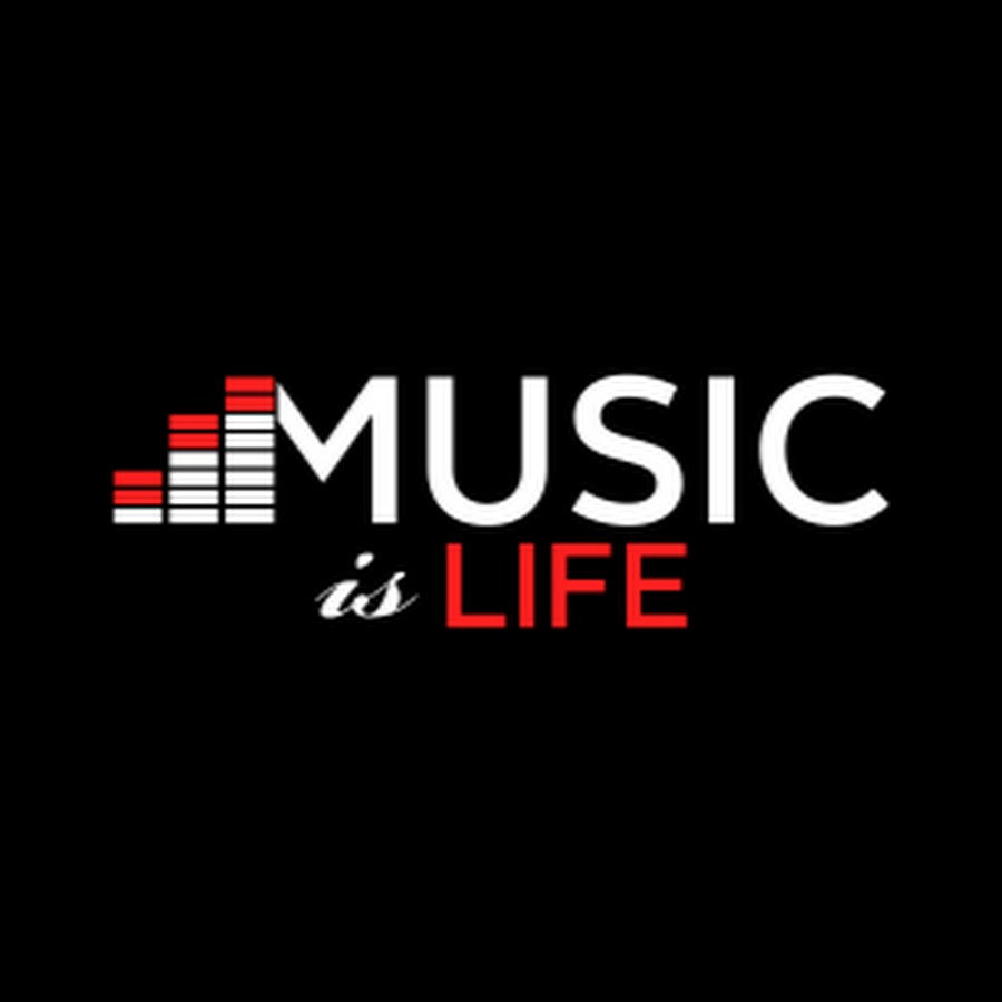 Music Is Life Youtube