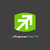 efinanceThai TV