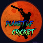 The Planet of Cricket