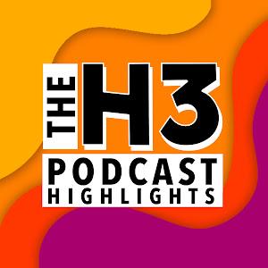 H3 Podcast Highlights