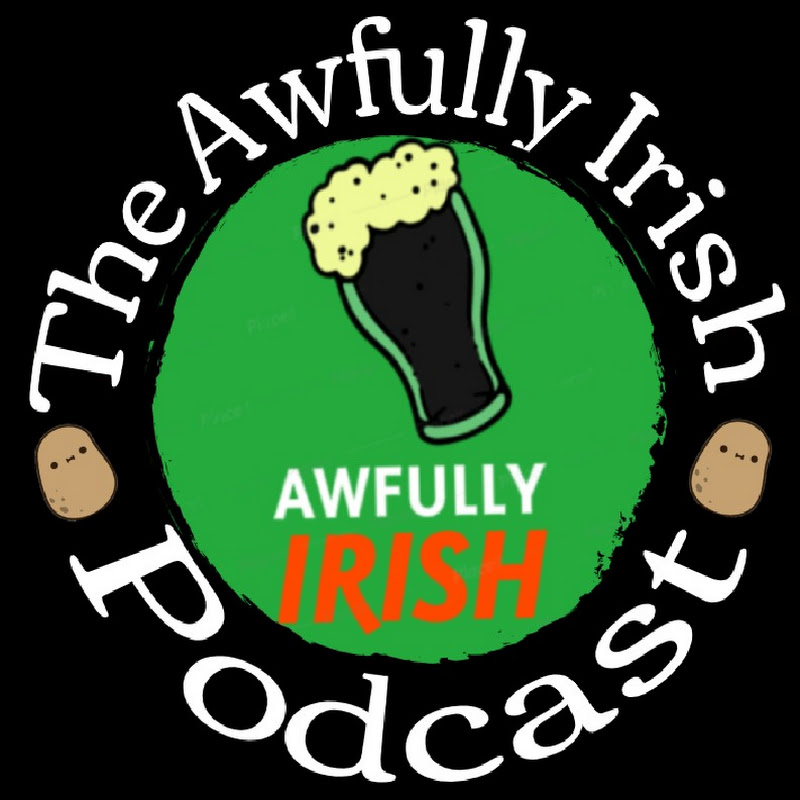 Awfully Irish Podcast (awfully-irish-podcast)