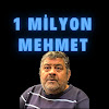 1 MİLYON MEHMET