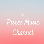 Pisces Music Channel net worth