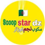 Scoop Star dz net worth