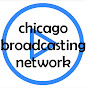 Chicago Broadcasting Network - Youtube