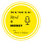 Muscle, Mind & Money Podcast - Youtube