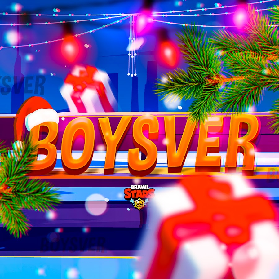 BoySVeR- Brawl stars