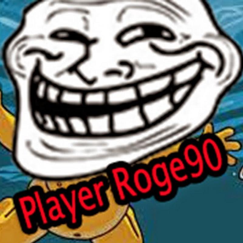 Player Roge90