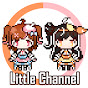[Little Channel]