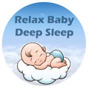 Relax Baby - DEEP SLEEP net worth