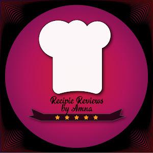 Recipe Reviews by Amna
