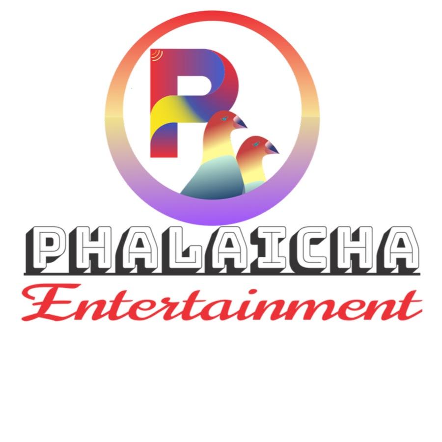 Phalaicha Entertainment