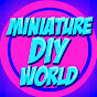 Miniature World DIY