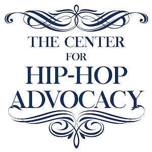 The Center for Hip-Hop Advocacy